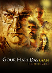 Gour Hari Dastaan: The Freedom File Netflix IN (India)